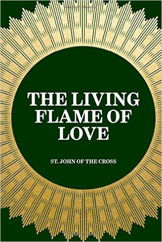 John of the cross; The living flame of love