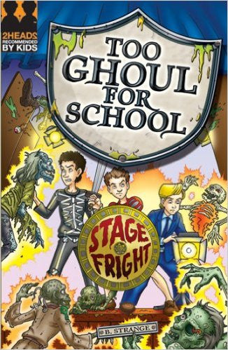 Stage Fright (Too Ghoul for School)