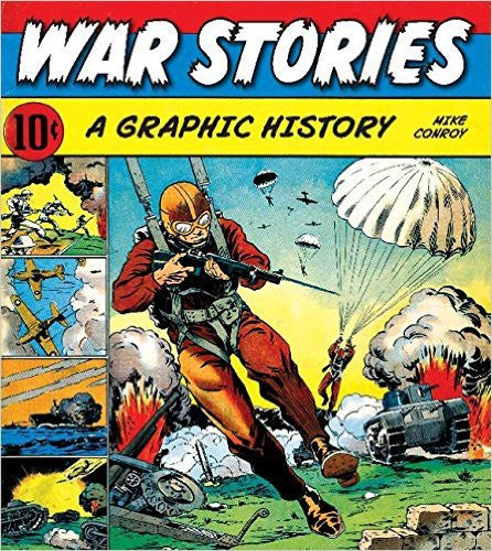 War Stories A Graphic History