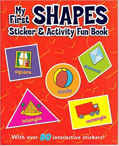 My First Shapes Sticker and Activity Fun Book (Sticker and Activity Book)