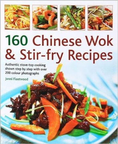 160 Chinese Wok & Stir-fry Recipes