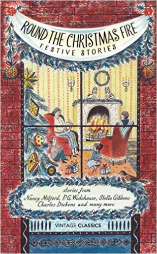 Round the Christmas Fire: Festive Stories