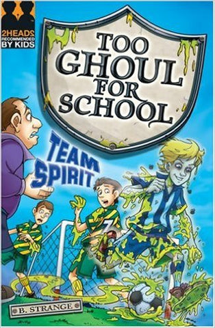 Too Ghoul for School Team Spirit