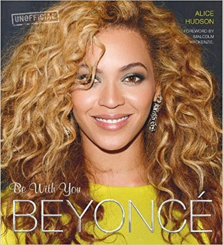 Beyonce: Be With You (Pop Icons)