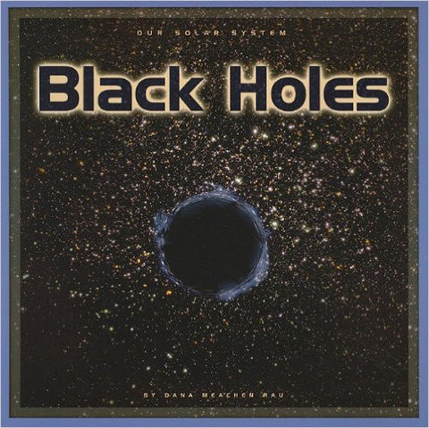 Black Holes (Our Solar System)