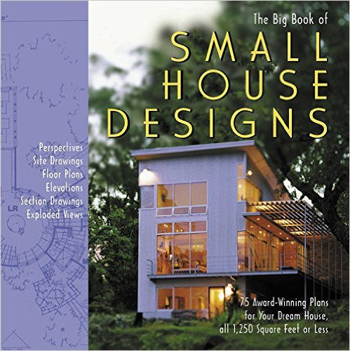Big Book of Small House Designs