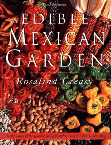 The Edible Mexican Garden (Edible Garden)