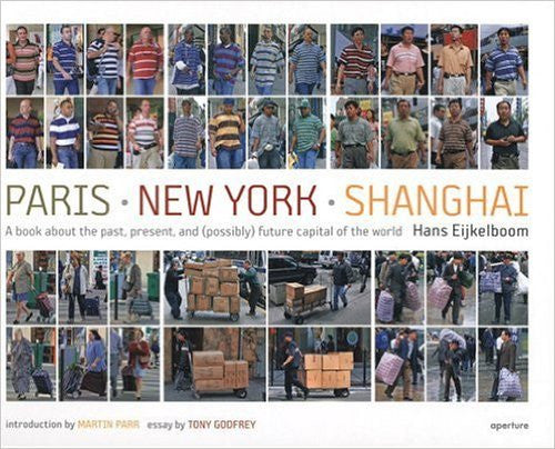 Hans Eijkelboom: Paris-New York-Shanghai