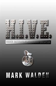 H.I.V.E.: Higher Institute of Villainous Education