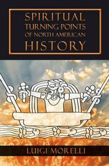 Spiritual Turning Points of North American History