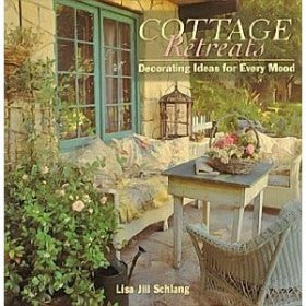 Cottage Retreats - Decorating Ideas For Every Mood