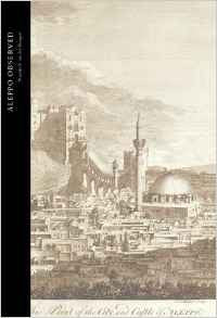 Aleppo Observed: Ottoman Syria Through the Eyes of Two Scottish Doctors