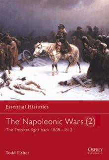 The Napoleonic Wars: v. 2: Empires Fight Back 1808-1812