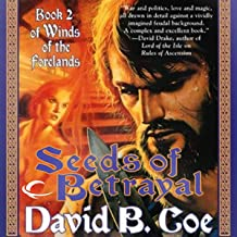 Seeds of Betrayal: Winds of the Forelands, Book 2