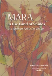 Mara in the Land of Smiles: An Ancient Fable for Today