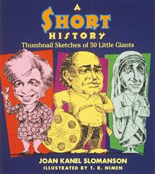 A Short History: Thumbnail Sketches of 50 Little Giants