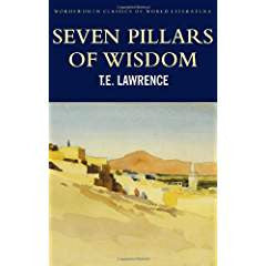 Seven Pillars of Wisdom: A Triumph: The Complete 1922 Text