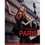 City Fashion Paris: Designers Styles Insider Tips