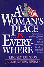 A woman's Place is Everywhere