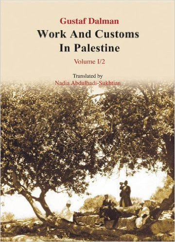 Work and Customs in Palestine