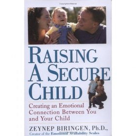 Raising a Secure Child: Creating Emotional Availability Between
