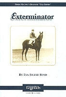 Exterminator: Thoroughbred Legends