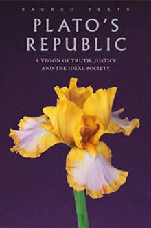 Plato's Republic: A Vision of Truth, Justice and the Ideal Society