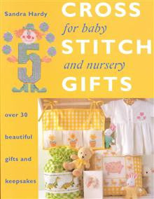 Cross Stitch Gifts for Baby and Nursery