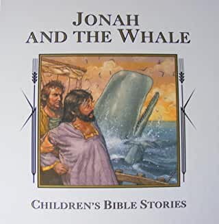 Jonah and the Whale (Children's Bible Stories Series)