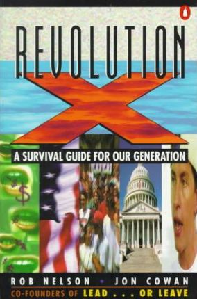 Revolution X : A Survival For Our Generation