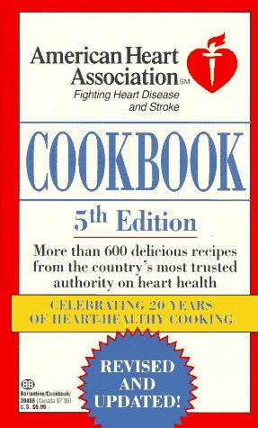 American Heart Association Cookbook: 5th Edition
