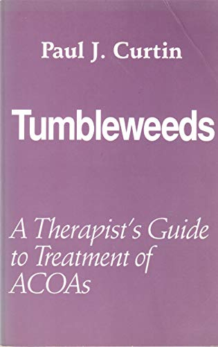 Tumbleweeds: A Therapist's Guide to Treatment of Acoas
