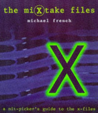 The Mixtake Files: A Nit-Picker's Guide to the X-Files