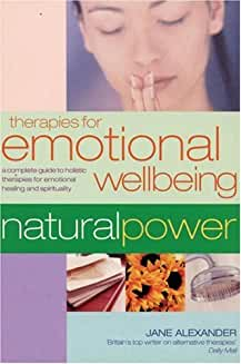 Therapies for Emotional Wellbeing: A Complete Guide to Holistic