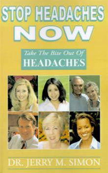 Stop Headaches Now: Take the Bite Out of Headaches