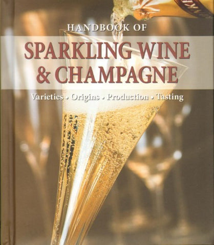 Handbook of Sparkling Wine and Champagne