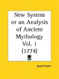 New System or an Analysis of Ancient Mythology PArt 1