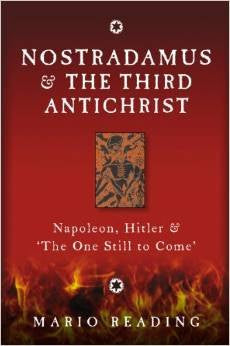 Nostradamus & The Third Antichrist