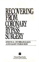 Recovering from Coronary Bypass Surgery