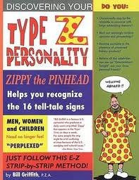 Zippy: Type Z Personality