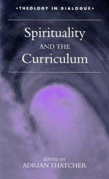Spirituality and the Curriculum