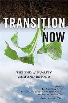 Transition Now: Redefining Duality, 2012 and Beyond