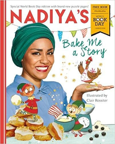 Nadiya's Bake Me a Story: World Book Day 2018