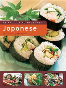 Asian Cooking Made Easy: Japanese