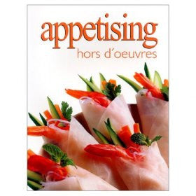 Appetising Hors Doeuvres (Ultimate Cook Book)