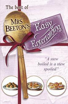 The Best of Mrs Beeton's Easy Entertaining