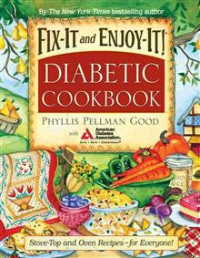 Fix-It and Enjoy-it Diabetic: Stove-Top and Oven Recipes-For Everyone