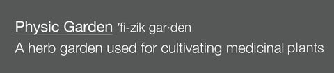 The Physic Garden Definition