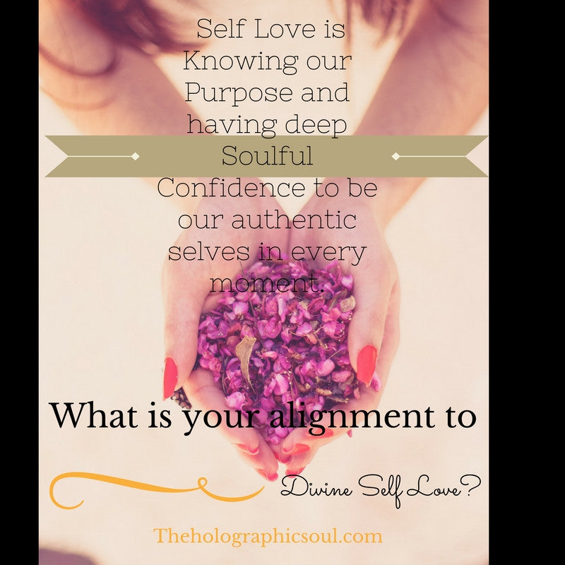 Self love and how to align to it