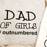 DAD OF GIRLS MENS/UNISEX T-SHIRT